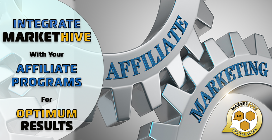 AFFILIATE MARKETING WITH MARKETHIVE
