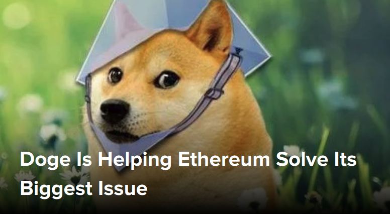 Doge Is Helping Ethereum Solve Its Biggest Issue