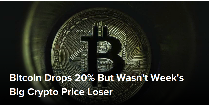 Bitcoin Drops 20% But Wasn't Week's Big Crypto Price Loser